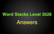 Word Stacks Level 3526 Answers