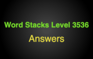 Word Stacks Level 3536 Answers