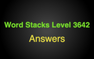 Word Stacks Level 3642 Answers
