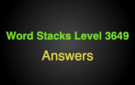 Word Stacks Level 3649 Answers