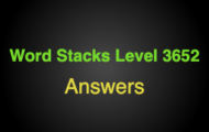 Word Stacks Level 3652 Answers
