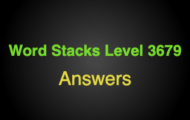 Word Stacks Level 3679 Answers