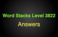 Word Stacks Level 3822 Answers