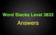 Word Stacks Level 3833 Answers