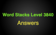Word Stacks Level 3840 Answers
