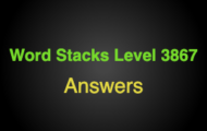 Word Stacks Level 3867 Answers