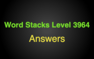 Word Stacks Level 3964 Answers