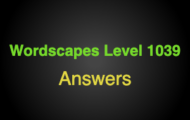 Wordscapes Level 1039 Answers