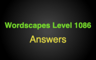 Wordscapes Level 1086 Answers