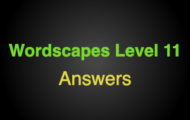 Wordscapes Level 11 Answers