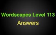 Wordscapes Level 113 Answers