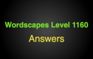 Wordscapes Level 1160 Answers