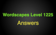 Wordscapes Level 1225 Answers