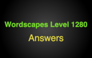 Wordscapes Level 1280 Answers