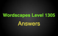 Wordscapes Level 1305 Answers