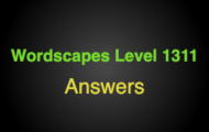 Wordscapes Level 1311 Answers