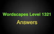 Wordscapes Level 1321 Answers