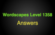 Wordscapes Level 1358 Answers
