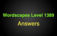 Wordscapes Level 1389 Answers