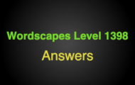 Wordscapes Level 1398 Answers