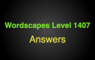 Wordscapes Level 1407 Answers