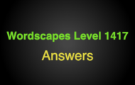 Wordscapes Level 1417 Answers