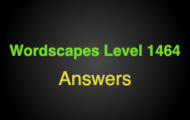 Wordscapes Level 1464 Answers