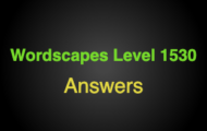 Wordscapes Level 1530 Answers