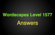 Wordscapes Level 1577 Answers