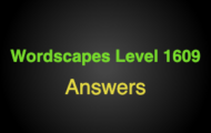 Wordscapes Level 1609 Answers