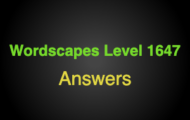 Wordscapes Level 1647 Answers