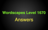 Wordscapes Level 1670 Answers