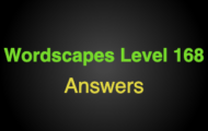 Wordscapes Level 168 Answers