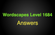 Wordscapes Level 1684 Answers