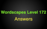 Wordscapes Level 172 Answers