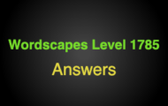 Wordscapes Level 1785 Answers