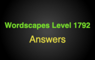 Wordscapes Level 1792 Answers