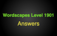 Wordscapes Level 1901 Answers