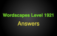 Wordscapes Level 1921 Answers