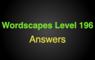 Wordscapes Level 196 Answers