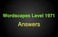 Wordscapes Level 1971 Answers