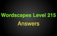 Wordscapes Level 215 Answers