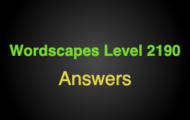 Wordscapes Level 2190 Answers