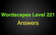 Wordscapes Level 221 Answers