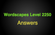 Wordscapes Level 2250 Answers