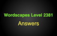 Wordscapes Level 2381 Answers