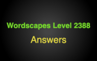 Wordscapes Level 2388 Answers
