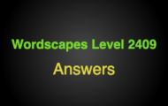 Wordscapes Level 2409 Answers