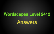 Wordscapes Level 2412 Answers