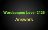 Wordscapes Level 2426 Answers
